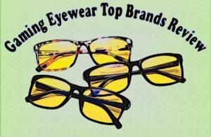 Best Gaming Eyewear
